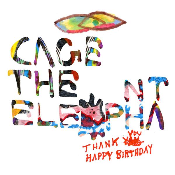 cage-the-elephant-thank-you-happy-birthday-album-cover