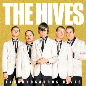 the-hives-tyrannosaurus-hives-album-cover