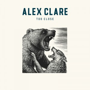 alex-clare-too-close-ep-single-album-cover