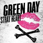 "Green Day announce 1st single off Dos! and debut video for ""Stray Heart"""
