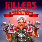 "Listen: The Killers debut new Christmas song ""I Feel It In My Bones"""
