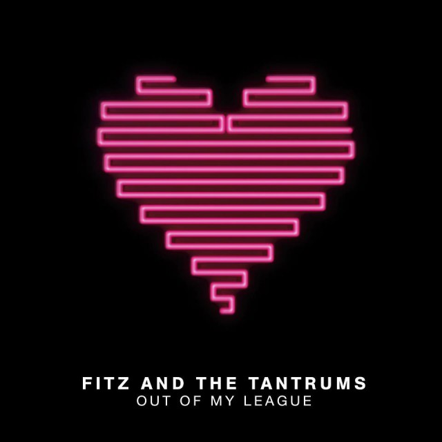 fitz-and-the-tantrums-out-of-my-league-single-cover