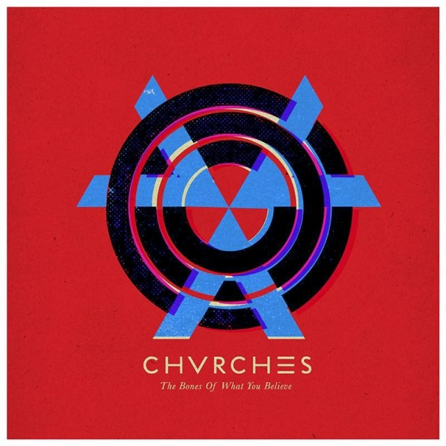 chvrches-the-bones-of-what-you-believe-album
