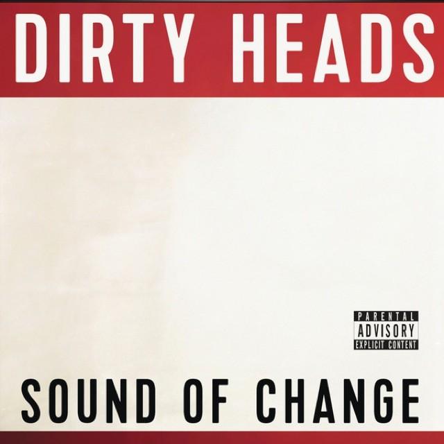 dirty-heads-sound-of-change-album