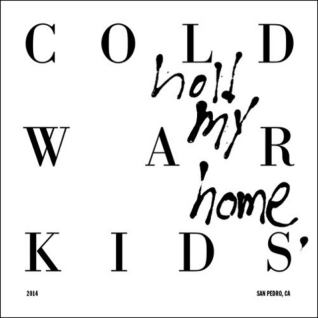 cold-war-kids-hold-my-home-album