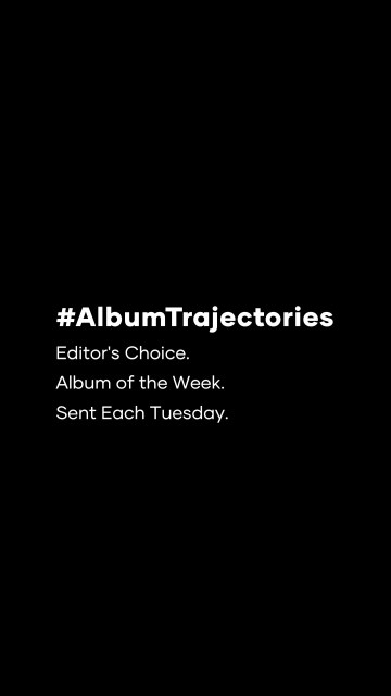 #albumtrajectories