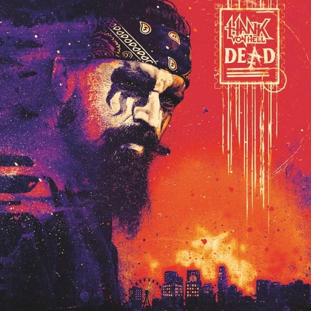 hank-von-hell-dead-album-of-the-week