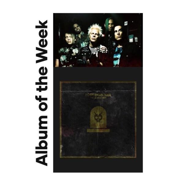 powerman 5000 album of the week