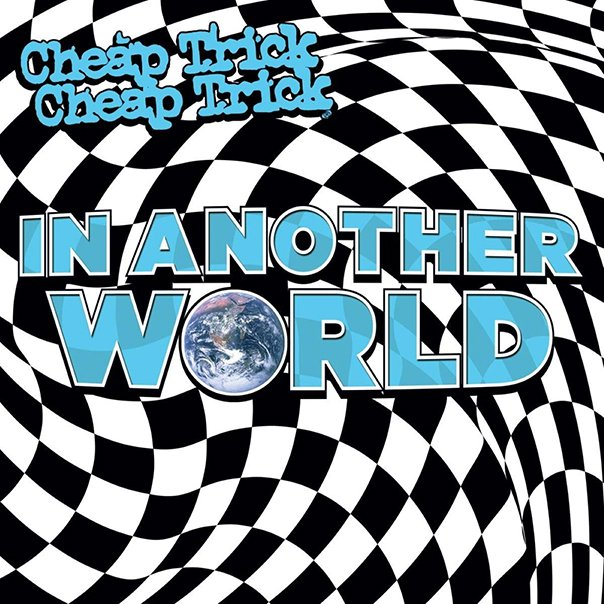 Cheap Trick Another World 2021 Music Trajectory
