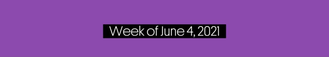 Music Trajectories Week of June 4, 2021