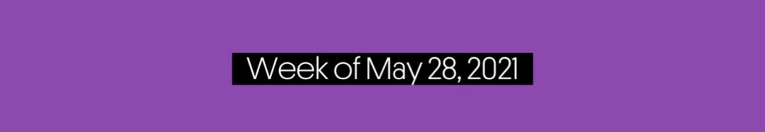 Music Trajectories Week of May 28, 2021