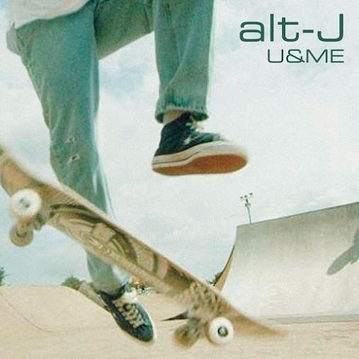 Alt J U&Me single 2021 Music Trajectory