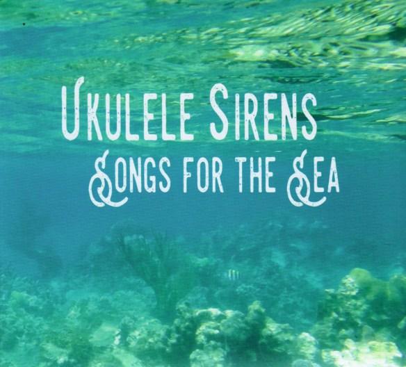 Ukulele Sirens Songs For the Sea.jpeg