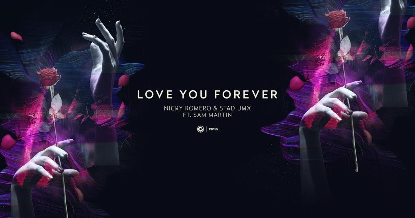 Nicky Romero & Stadiumx ft. Sam Martin - Love You Forever (Extended Mix)