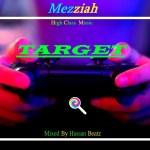 Target by Wee Kroxz ft Mezziah & Kurby Rhymxz