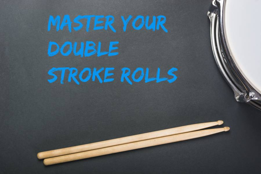 Master your double stroke rolls