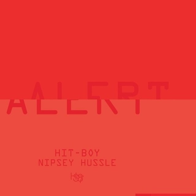 "HIT-BOY X NIPSEY HUSSLE ""ALERT"""