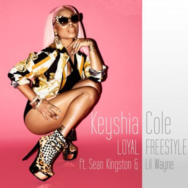 Keyshia Cole ft. Sean Kingston Lil Wayne – Loyal Freestyle