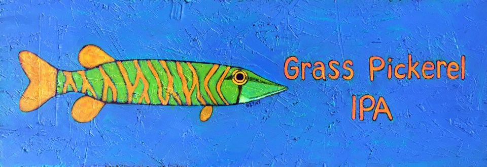 Grass Pickeral IPA Beer fish art sign painting by Art BZTAT