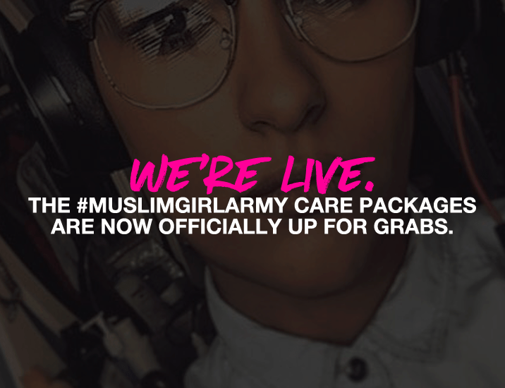 The #MuslimGirlArmy Care Packages Are LIVE!