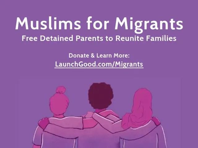 Launchgood.com/migrants, migrants, Muslims