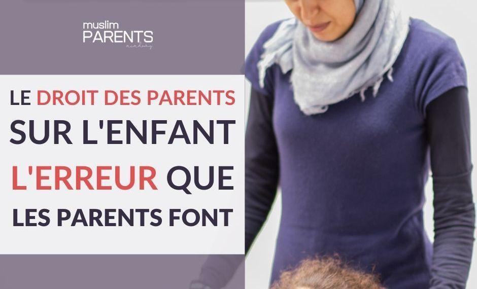 droit des parents sur l'enfant
