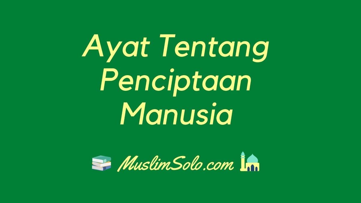 Kumpulan Ayat Tentang Penciptaan Manusia di Dalam Al Quran