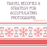 Travel becomes strategy for accumulating photographs