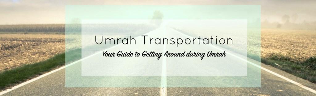 Heading for Umrah transportation