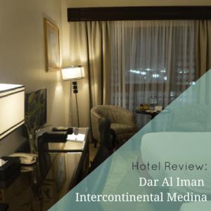 Hotel Review: Dar Al Iman Intercontinental Medina
