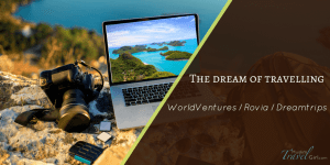 Be Aware: Promise of Rovia, DreamTrips, WorldVentures a false dream or a reality?