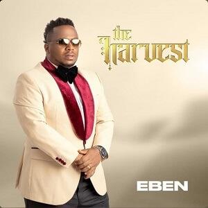 THE HARVEST ALBUM - EBEN