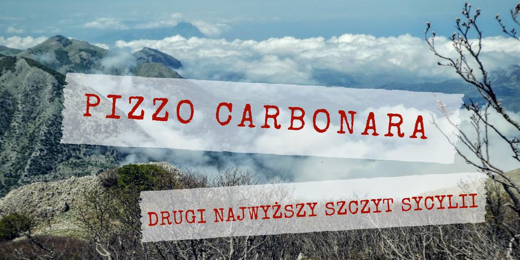 Sycylia: kulinarny trekking, czyli wejście na Pizzo Carbonara