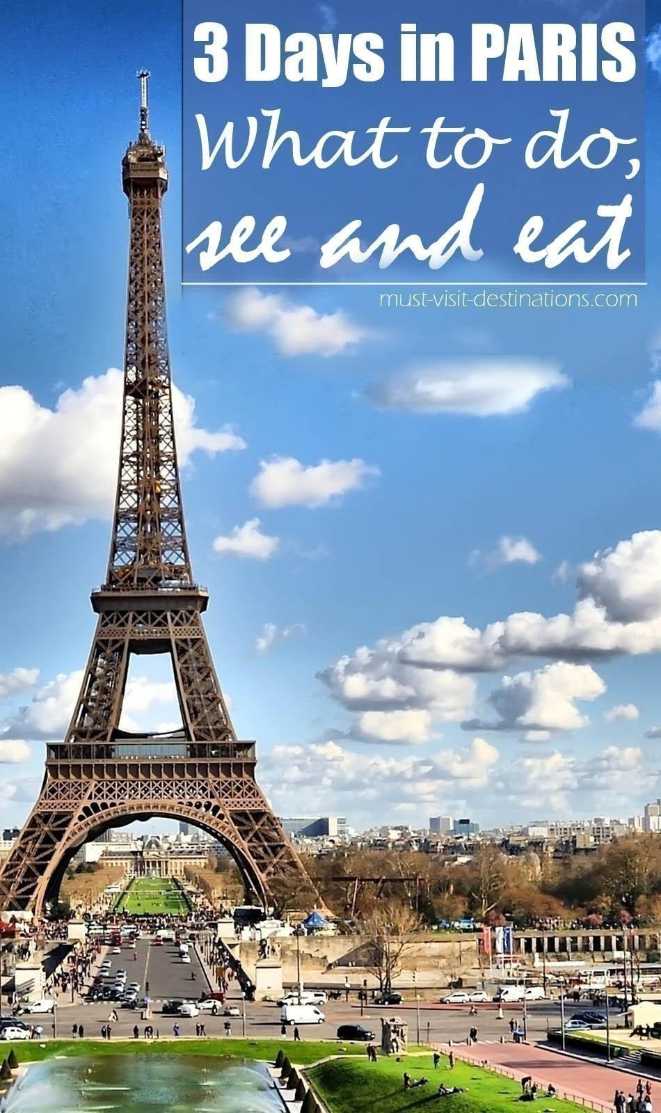 best things to do in paris in 3 days must visit destinations - Paris Must See