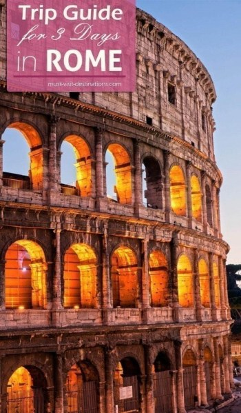 Trip Guide for 3 Days in Rome. It would be impossible for anyone to talk about favorite travel destinations around the world without mentioning Rome. This ancient city is one of the top tourist attractions in Europe and so it is a highly recommended city for anyone to visit. (even if it's just a 2-3 days trip)