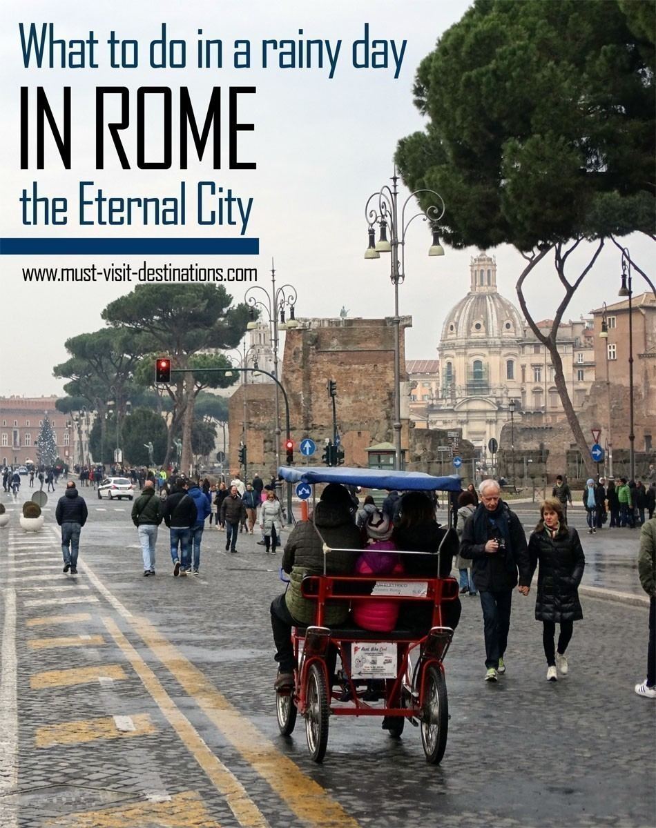 What to do in a rainy day in Rome - the Eternal City
