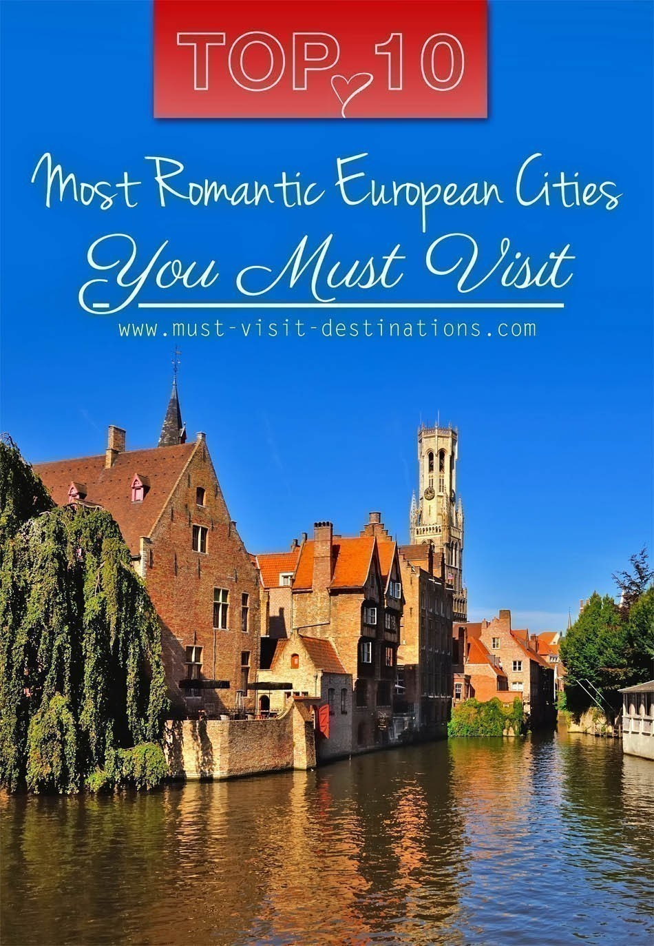 TOP 10 Most Romantic European Cities You Must Visit #romantic #travel