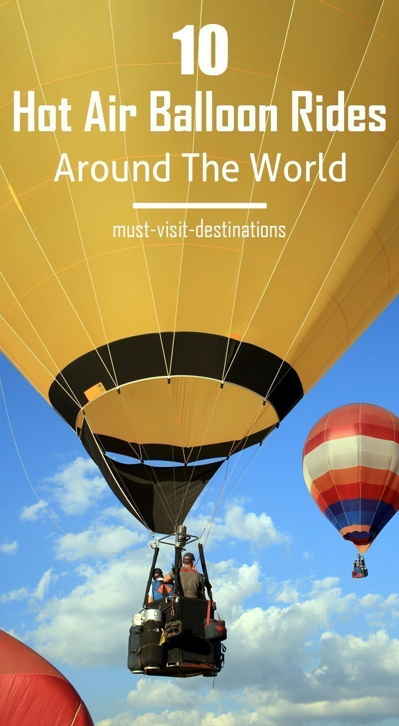 10 Best Hot Air Balloon Rides Around The World #travel