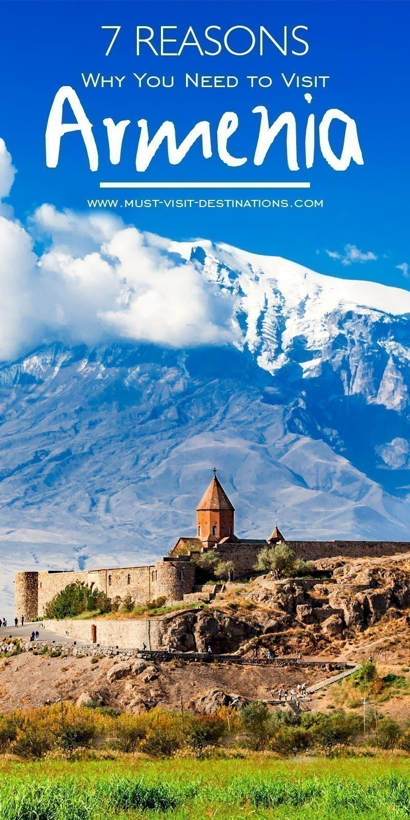 7 Reasons Why You Need to Visit Armenia #travel #Armenia