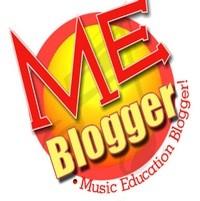 ME Blogger, Music Education!