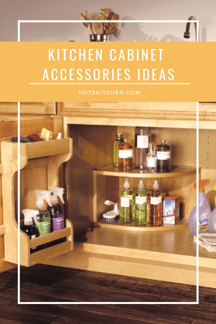 Kitchen Cabinet Accessories Ideas