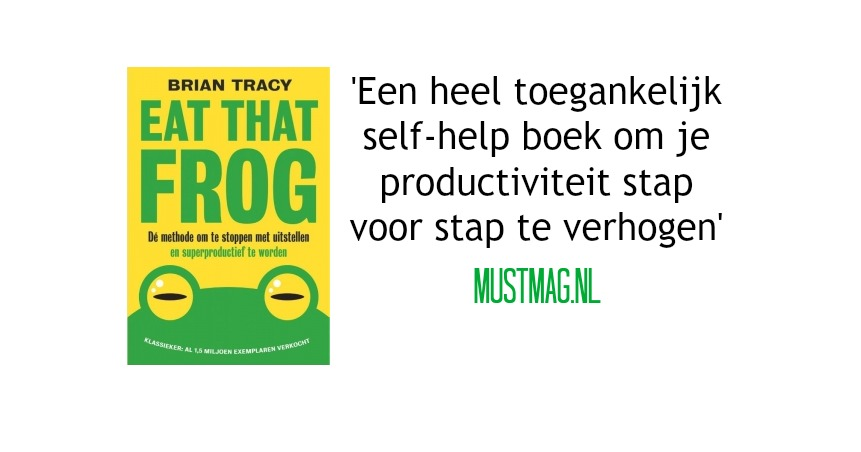 recensie eat that frog brian tracy