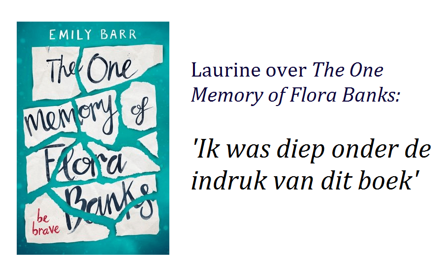 recensie the one memory of flora banks emily barr