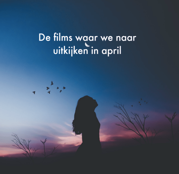 nieuwe films april 2018
