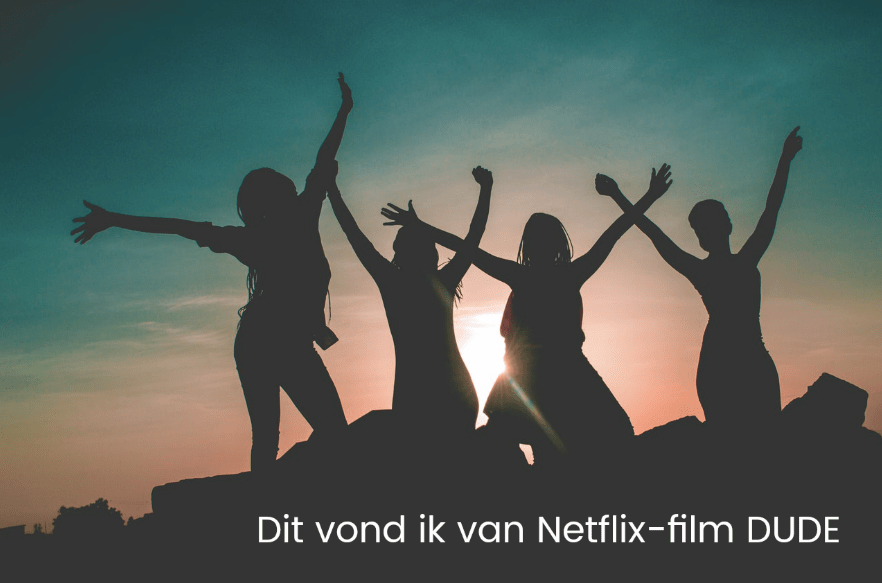 DUDE netflix film recensie review