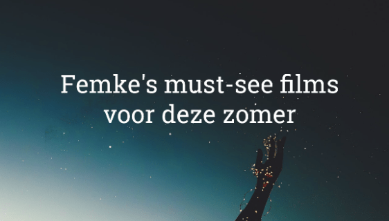 films must-see filmtips zomer