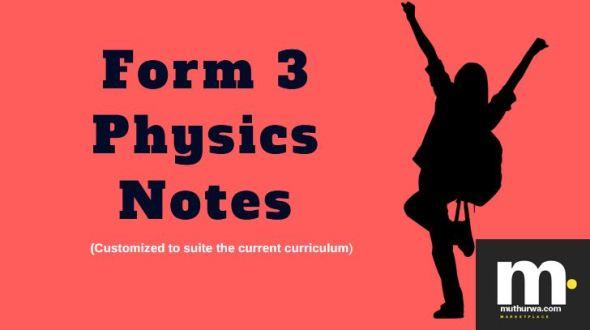 Form three physics notes