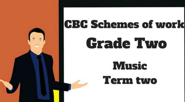 music term 2, grade two, cbc schemes of work