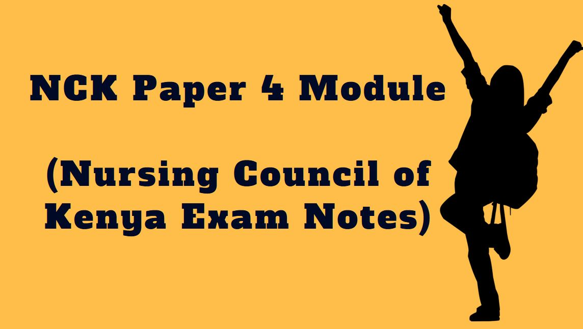 NCK Paper 4 Module (Nursing Council of Kenya Exam Notes) - Muthurwa  Marketplace