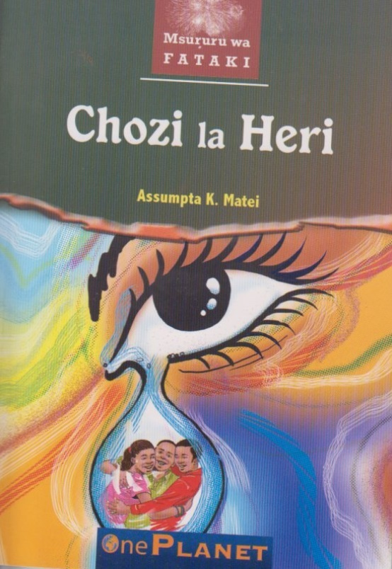 Mwongozo wa Chozi La Heri by Assumpta K Matei and Summary pdf guide of secondary school setbook